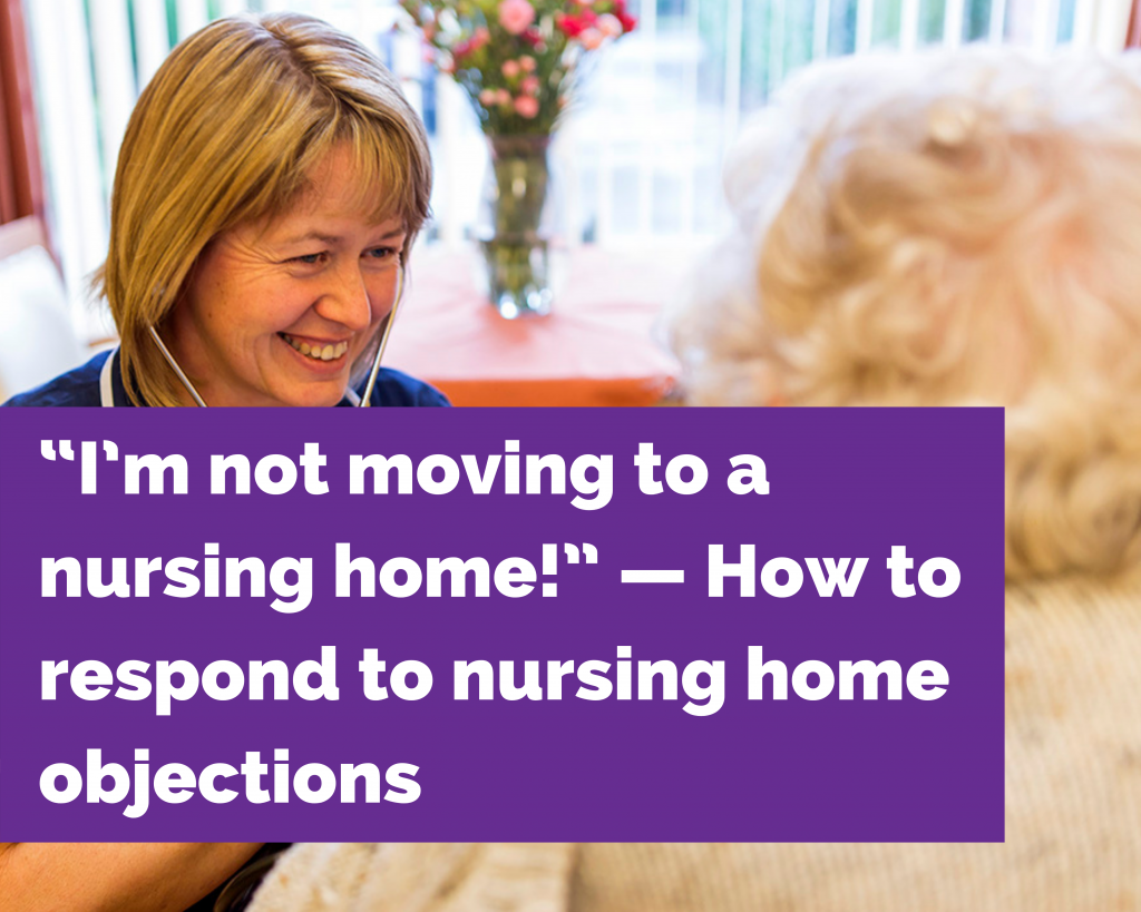 Nursing home objections